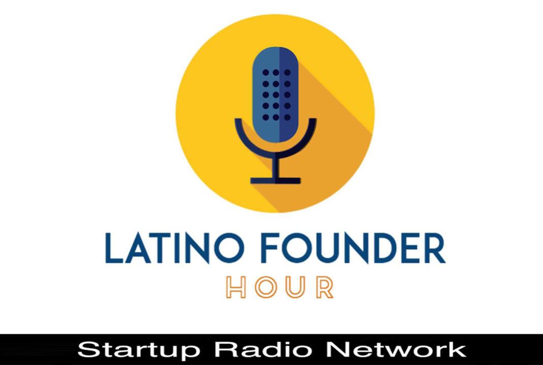 Latino Founder Hour Podcast Edgar Navas Sylvia Salazar
